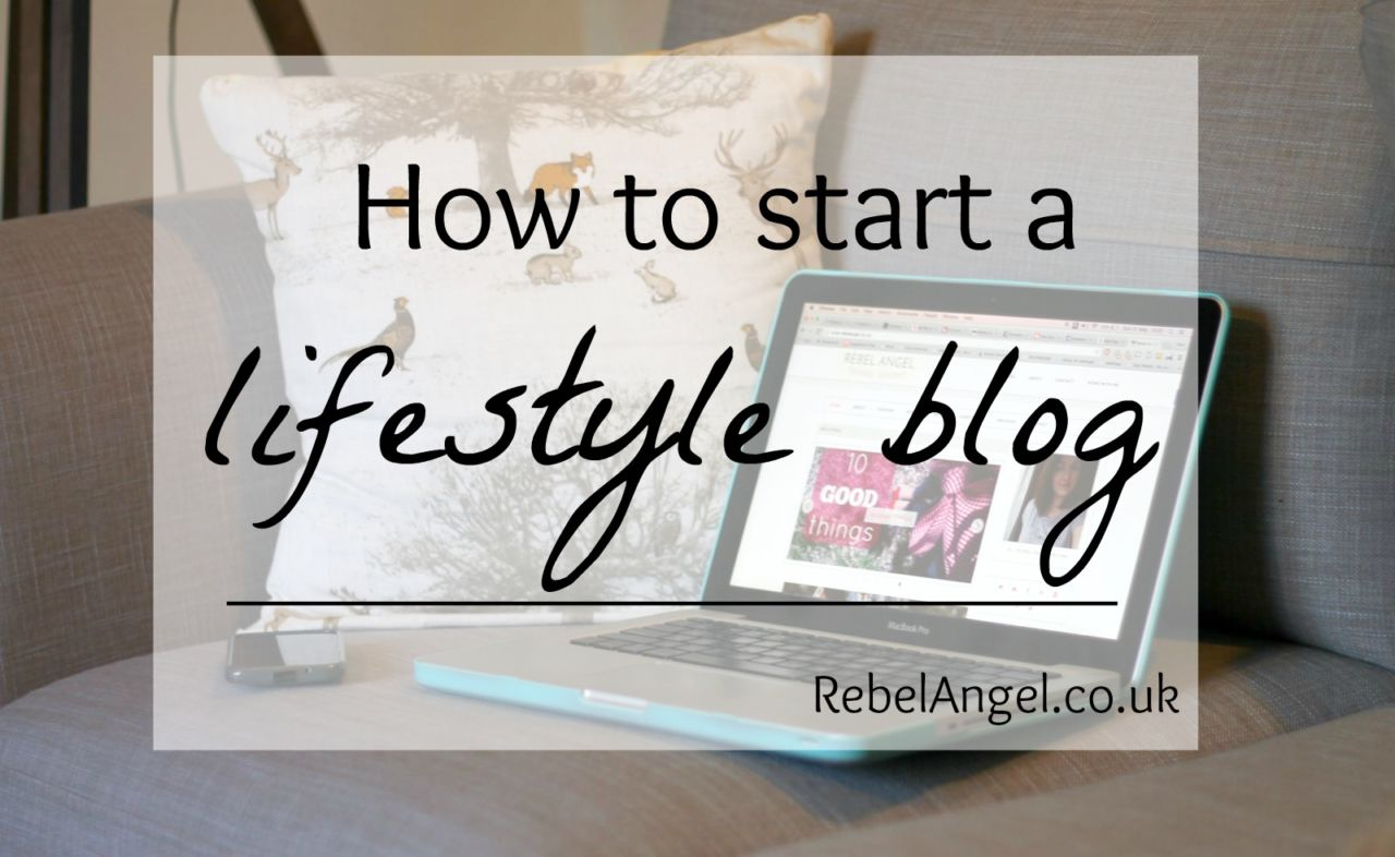 how-to-start-a-lifestyle-blog