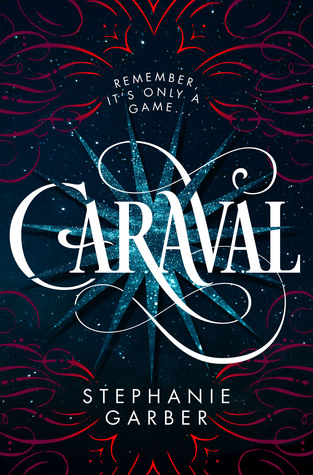 Caraval by Stephanie Garber review
