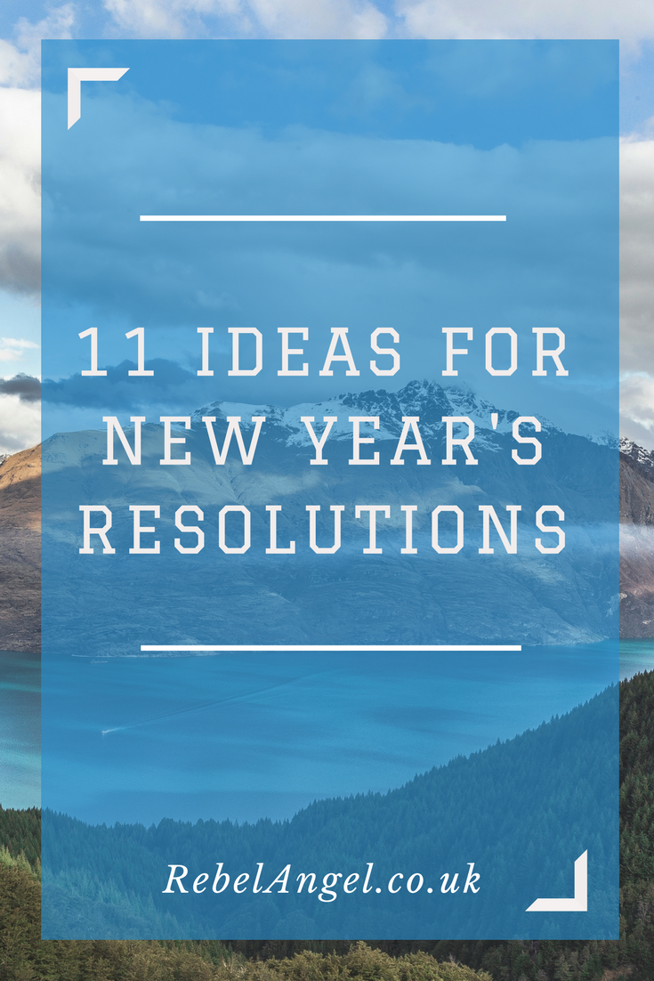 11 Ideas for New Year's Resolutions