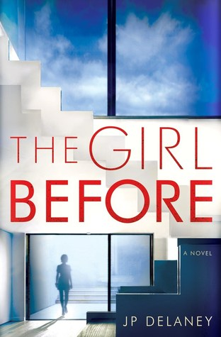 The Girl Before JP Delaney - books to read in 2017