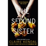The Second Sister by Claire Kendal review